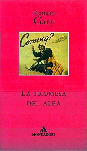 La promesa del Alba/ The Promise of: Gary, Romain/ Sabregues,