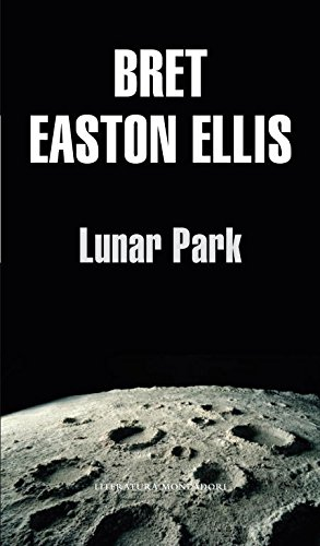 9788439701507: Lunar Park (Literatura) (Spanish Edition)