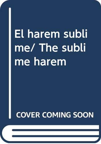 9788439701521: El harem sublime/ The sublime harem (Spanish Edition)