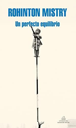 9788439701989: Un perfecto equilibrio (Literatura Random House)