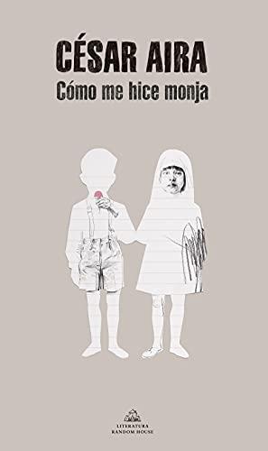 9788439702238: Cómo me hice monja (Literatura Random House)