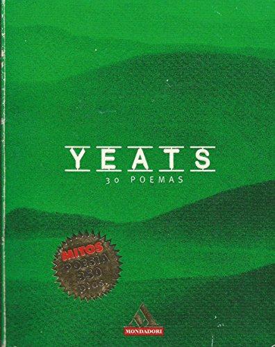 9788439702351: Yeats: 30 Poemas (Spanish Edition)