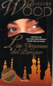 9788439702450: Las Virgenes Del Paraiso (Cronica de una vida desgarrada entre dos mundos., Mitos de Bolsillo.)