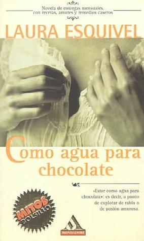 Como Agua Para El Chocolate: Esquivel, Laura