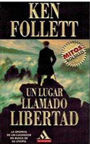 9788439702726: Un Lugar Llamado Libertad (Spanish Edition)