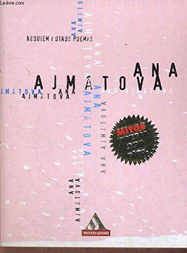 Ajmatova (Spanish Edition): Ajmatova, Anna
