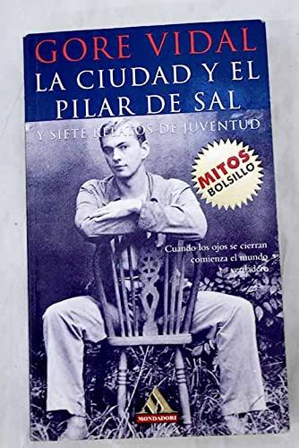9788439703297: La Ciudad y El Pilar de Sal (Spanish Edition)