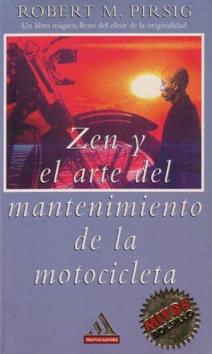 9788439703662: Zen y el arte del mantenimiento de la motocicleta (Mitos Bolsillo)