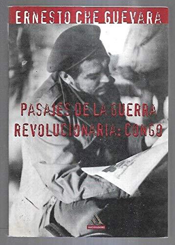 Pasajes de la Guerra Revolucionaria : Congo: Ernesto Che Guevara