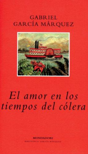 El Amor En Los Tiempos Del Colera: Garcia Marquez, Gabriel