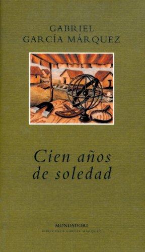 Cien años de soledad: Gabriel Garcia Marquez,