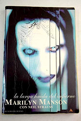 Larga Huida del Infierno, La (Spanish Edition) (8439704232) by Manson, Marilyn; Strauss, Neil