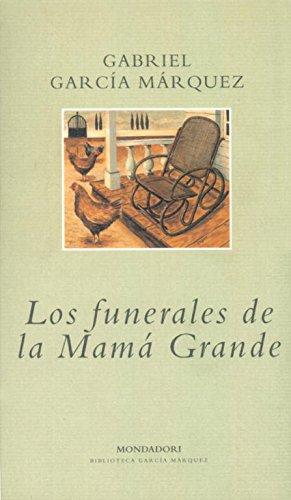 9788439704515: Los funerales de la Mamá Grande