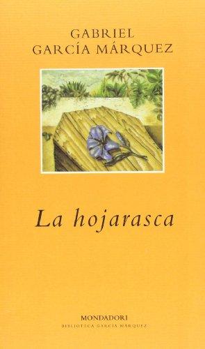 9788439704546: La hojarasca (BIBLIOTECA GARCIA MARQUEZ)