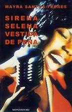 9788439704607: Sirena selena, vestida de pena (Literatura Mondadori, 113)
