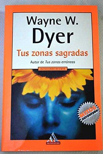 9788439704713: Tus Zonas Sagradas / Your Sacred Zones (Spanish Edition)