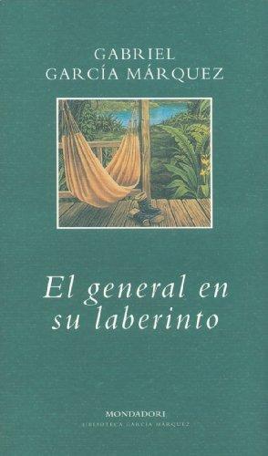 9788439704782: El General en su Laberinto (Spanish Edition)