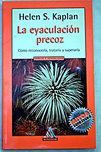 Eyaculacion precoz / How to Overcome Premature Ejaculation (Spanish Edition): Helen S. Kaplan