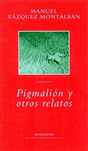 9788439705819: Pigmalión y otros relatos (BIBLIOTECA VAZQUEZ MONTALBAN)