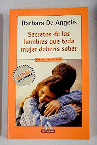 9788439706045: Secretos del hombre que toda mujer