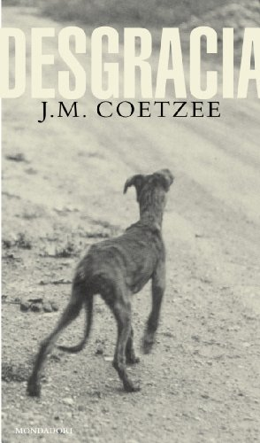 9788439706076: Desgracia / Disgrace (Literatura Mondadori / Mondadori Literature) (Spanish Edition)