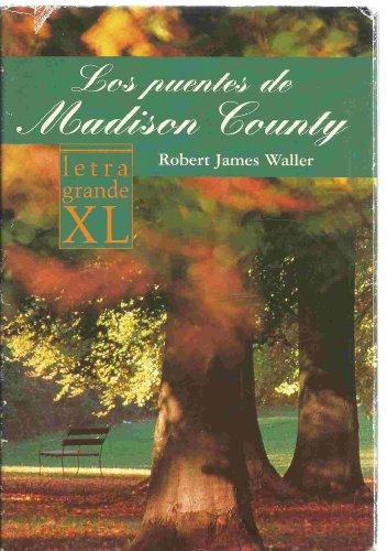 9788439706359: Los Puentes De Madison County (Spanish Edition)