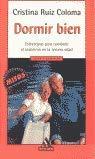 9788439706755: Dormir bienSleep well: Estrategias para combatir el insomnio en la tercera edad/Strategies to beat insomnia in the third age (Spanish Edition)