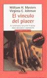 9788439706816: El Vinculo del Placer (Spanish Edition)