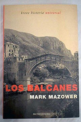 9788439707141: Balcanes, los (Breve Historia Universal)