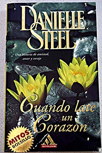 Cuando late un corazon / Heartbeat (Spanish: Danielle Steel