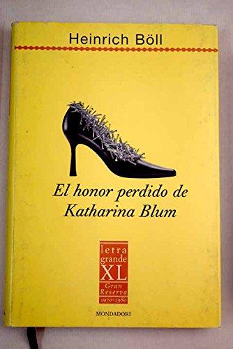 9788439708018: El honor perdido de katharina blum(