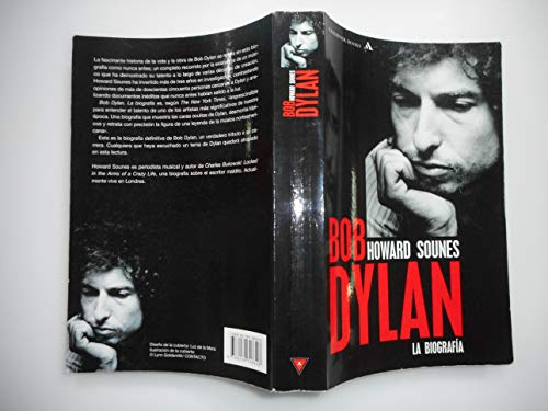 9788439708308: Bob Dylan: La Biografia/ the Biography (Spanish Edition)