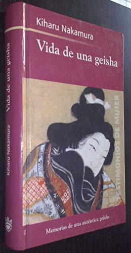 9788439708797: Kiharu-Vida De Una Geisha (Spanish Edition)