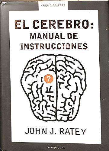 9788439709145: Cerebro : manual de instrucciones, el (Arena Abierta)
