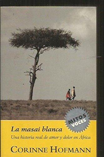 9788439709268: Masai Blanca, la (Mitos Voces)