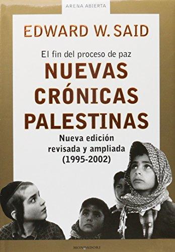 9788439709343: Nuevas crónicas palestinas : el fin del proceso de paz