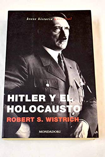 9788439709374: Hitler Y El Holocausto/ Hitler and the Holocaust (Spanish Edition)
