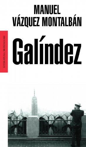 9788439709442: Galindez (Literatura Mondadori / Mondadori Literature) (Spanish Edition)