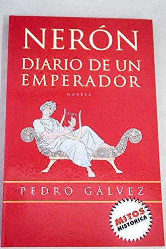 9788439709466: Neron Diario De UN Emperador