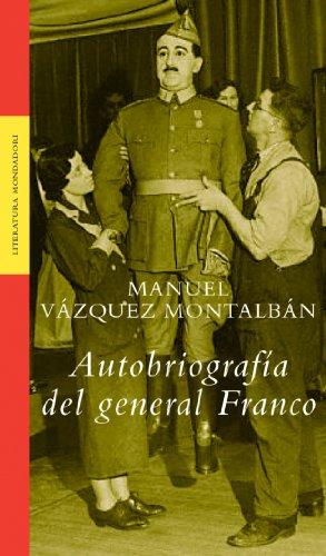 9788439709664: Autobiografia del general Franco / Autobiography of General Franco (Literatura Mondadori / Mondadori Literature) (Spanish Edition)