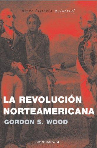 9788439709763: La revolución norteamericana (BREVE HISTORIA UNIVERSAL)