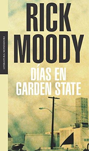 9788439709800: Dias en garden state / Days in garden state (Literatura) (Spanish Edition)