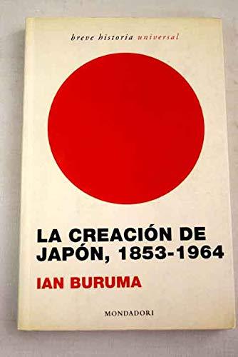 9788439709978: La creacion de Japon, 1853-1964 / Inventing Japan, 1853-1964 (Breve Historia / Brief History) (Spanish Edition)