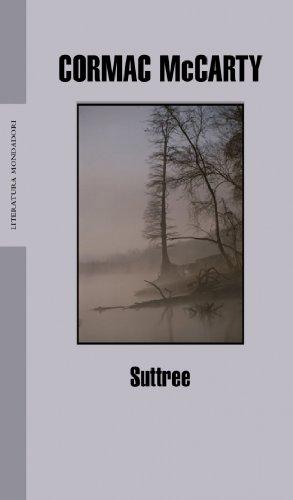 9788439710394: Suttree (Literatura / Literature) (Spanish Edition)