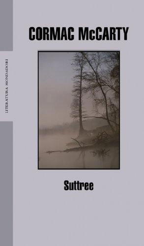 9788439710394: Suttree (Literatura / Literature) (Spanish Edition)