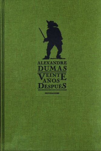 9788439710417: Veinte anos despues / Twenty Years Later (Grandes Clasico / Great Classics) (Spanish Edition)