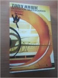 9788439710554: Tony Hawk Ocupacion Skateboarder (Resevoir) (Spanish Edition)