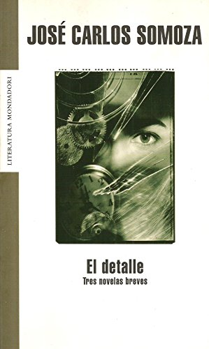 9788439710677: El Detalle/The Detail (Literatura) (Spanish Edition)