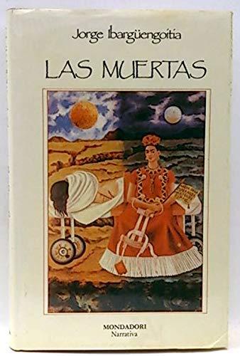 9788439711513: Muertas, las (Narrativa Mondadori)