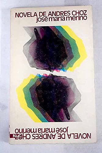 9788439712114: Novela de Andrés Choz (Narrativa Mondadori) (Spanish Edition)